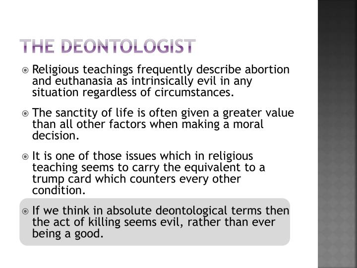 The deontologist