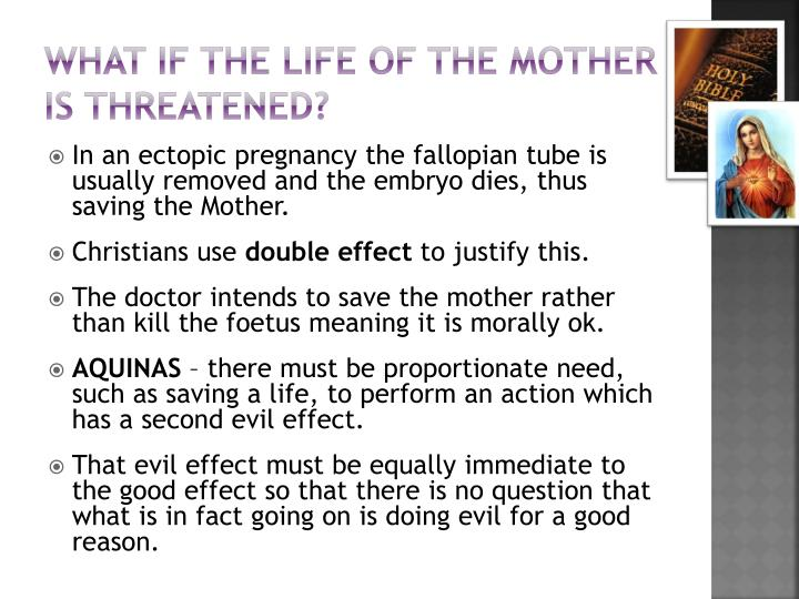 What if the life of the mother is threatened?