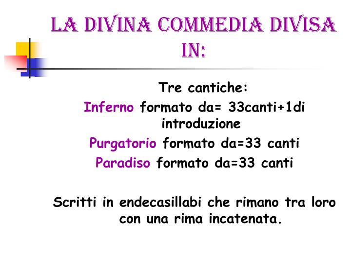 La divina commedia divisa in: