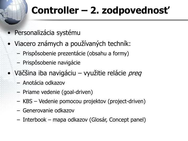 Controller – 2. zodpovednosť