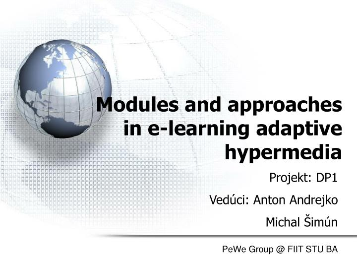 Modules and approaches in e learning adaptive hypermedia