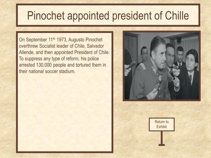 Pinochet appointed president of Chille