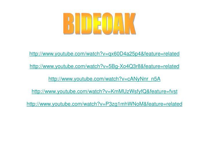BIDEOAK