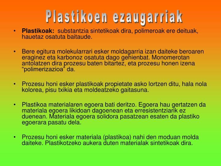 Plastikoen ezaugarriak