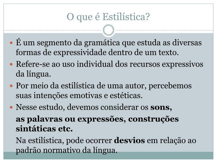 O que é Estilística?