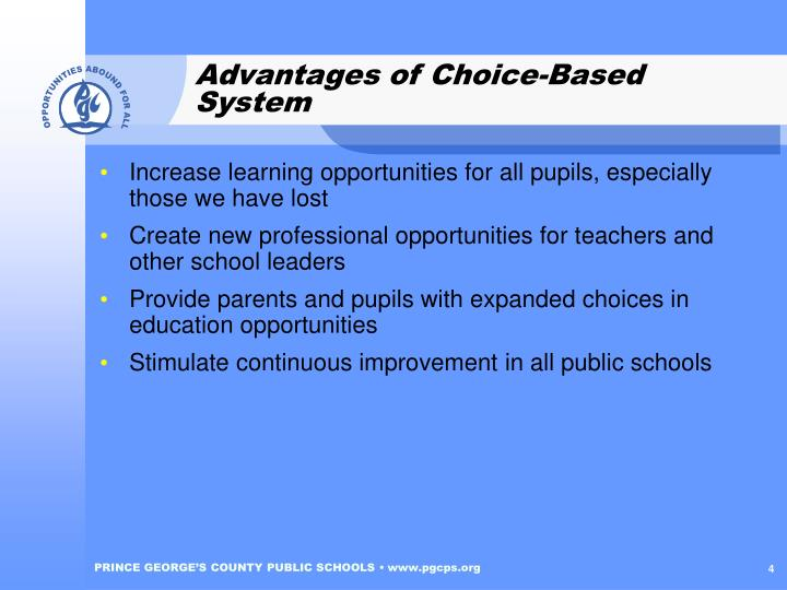 Advantages of Choice-Based System