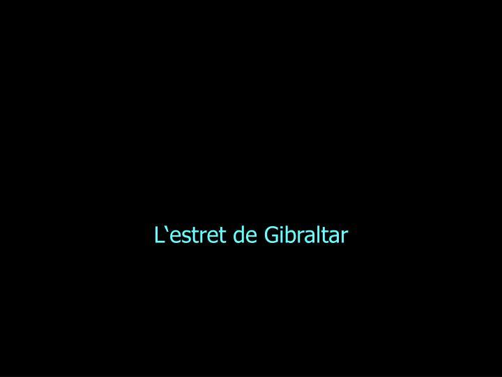 L'estret de Gibraltar