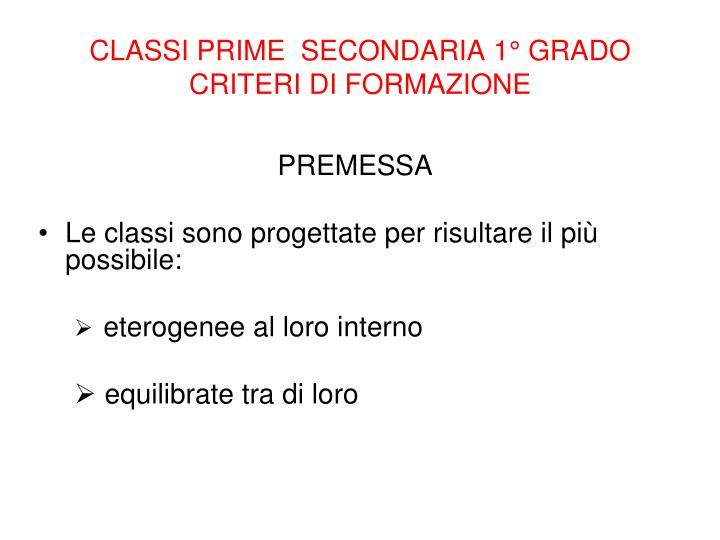 CLASSI PRIME  SECONDARIA 1° GRADO CRITERI DI FORMAZIONE