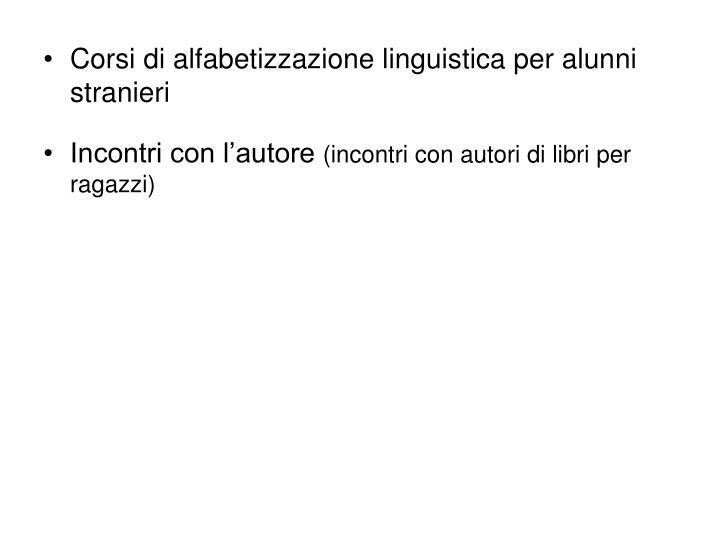 Corsi di alfabetizzazione linguistica per alunni stranieri