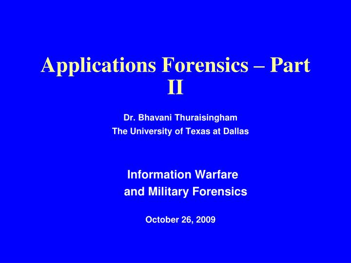 Applications Forensics – Part II