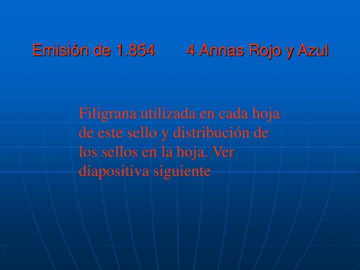 Emisión de 1.854       4 Annas Rojo y Azul