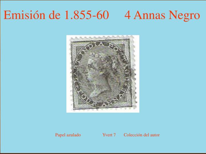 Emisión de 1.855-60     4 Annas Negro