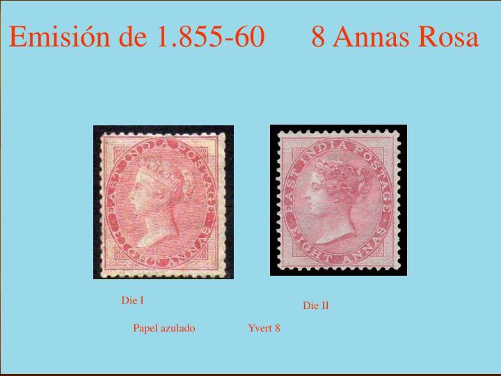 Emisión de 1.855-60      8 Annas Rosa