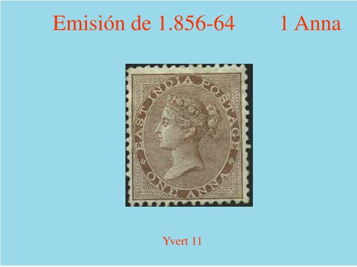 Emisión de 1.856-64        1 Anna