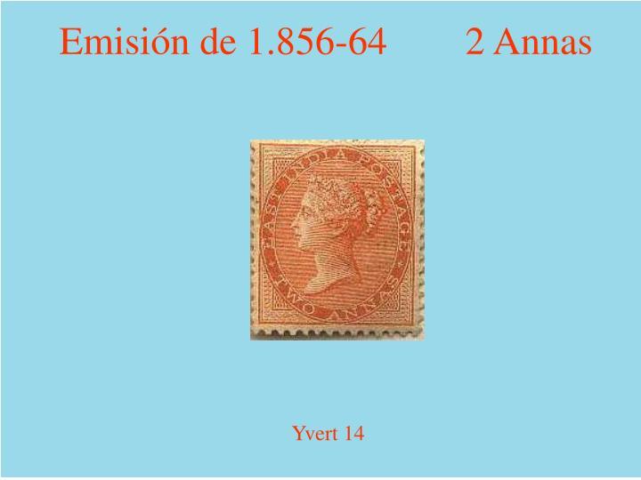 Emisión de 1.856-64        2 Annas