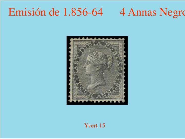 Emisión de 1.856-64      4 Annas Negro