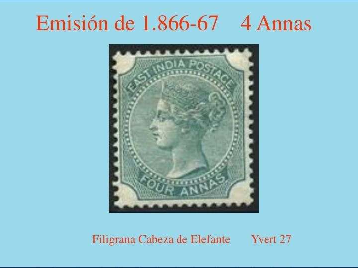 Emisión de 1.866-67    4 Annas