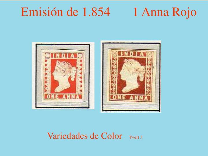 Emisión de 1.854       1 Anna Rojo