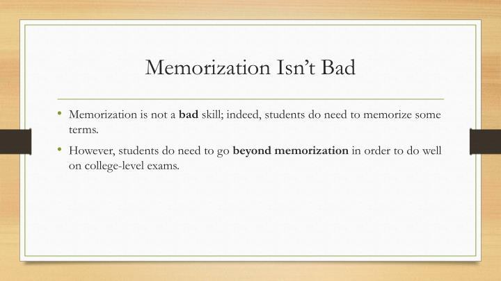 Memorization Isn't Bad
