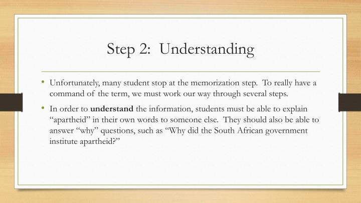 Step 2:  Understanding