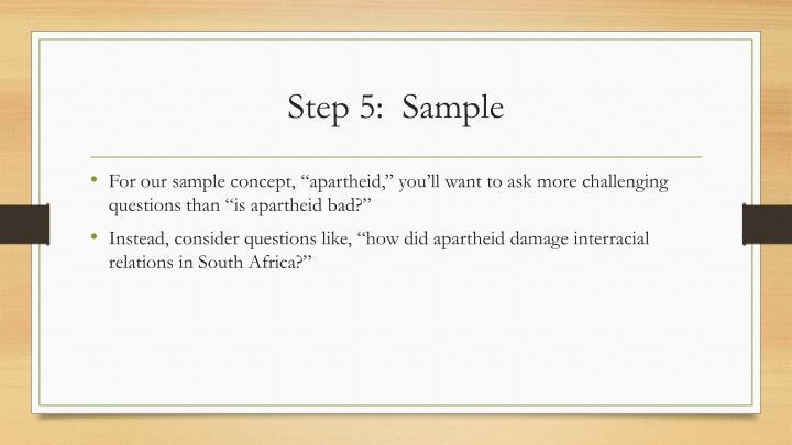 Step 5:  Sample