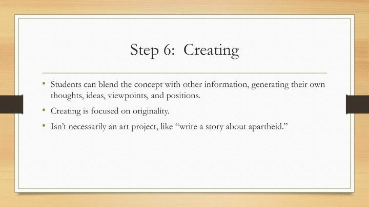 Step 6:  Creating