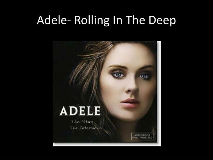 Adele rolling in the deep lyrics youtube : bieronim Rolling In The Deep Songtekst