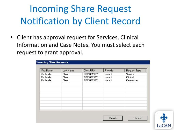 Incoming Share Request Notification by Client Record