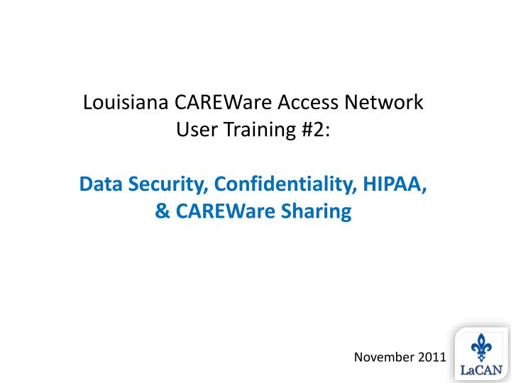 Louisiana CAREWare Access Network