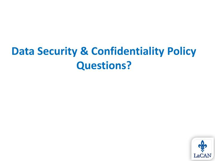 Data Security & Confidentiality Policy