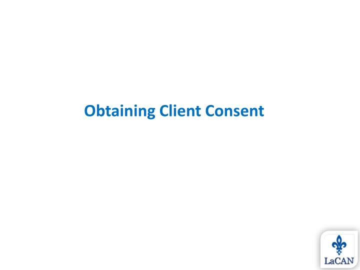 Obtaining Client Consent