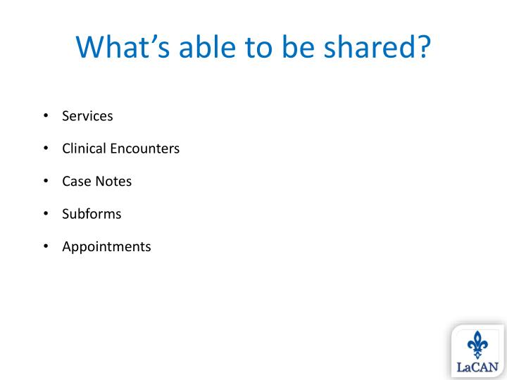 What's able to be shared