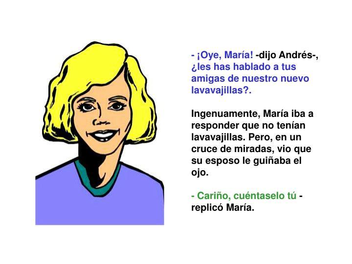 - ¡Oye, María!