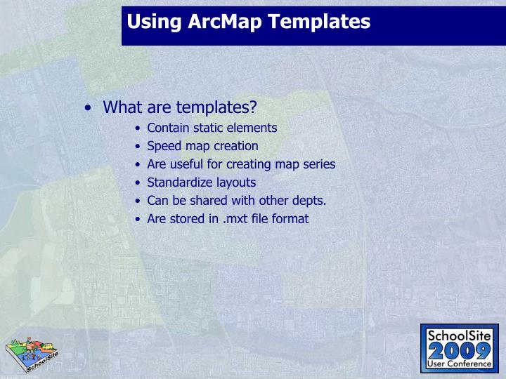 Using ArcMap Templates