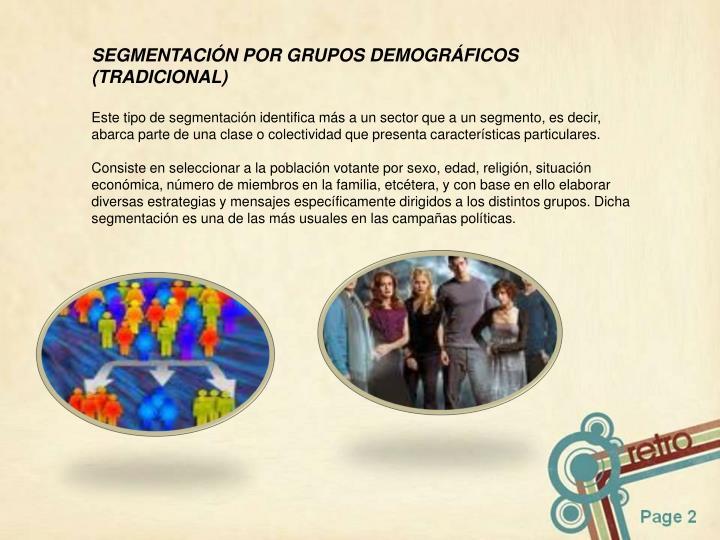 SEGMENTACIÓN POR GRUPOS DEMOGRÁFICOS (TRADICIONAL)