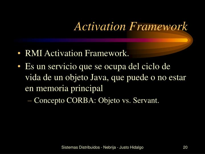 Activation Framework