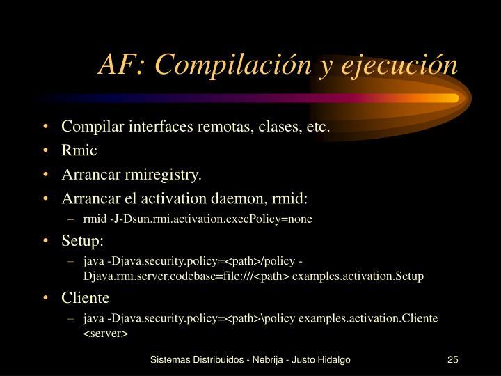 AF: Compilación y ejecución