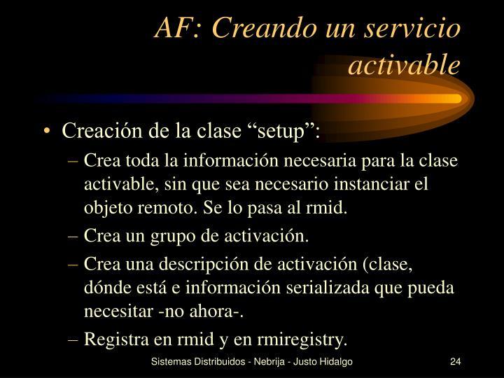 AF: Creando un servicio activable