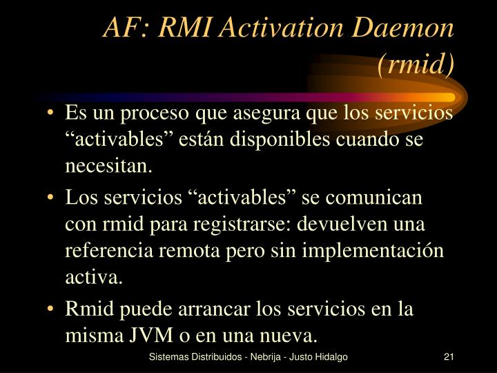 AF: RMI Activation Daemon (rmid)