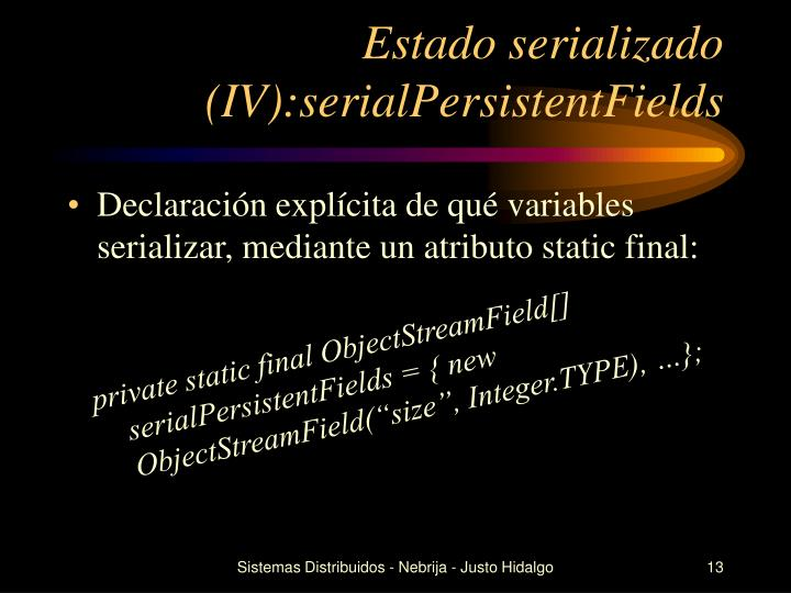 Estado serializado (IV):serialPersistentFields