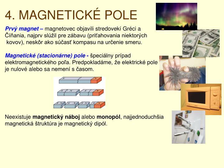 4. MAGNETICKÉ POLE