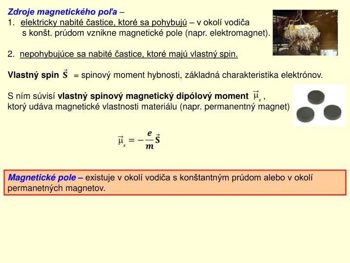 Zdroje magnetického poľa