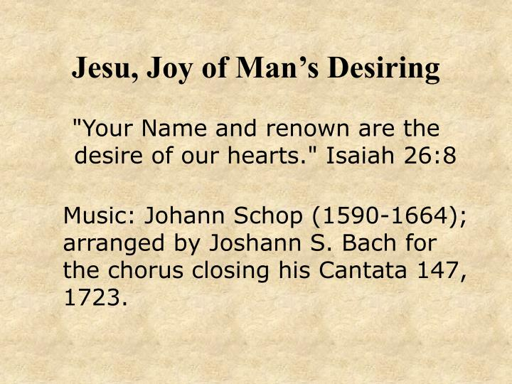 Jesu joy of man s desiring