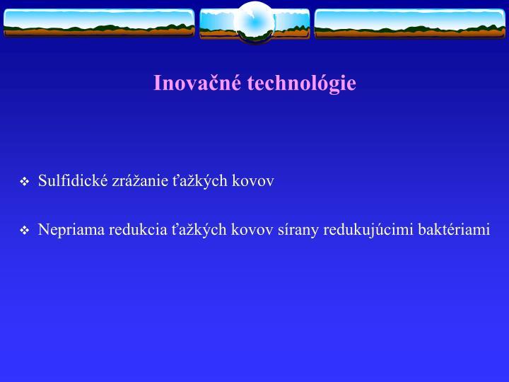 Inovačné technológie