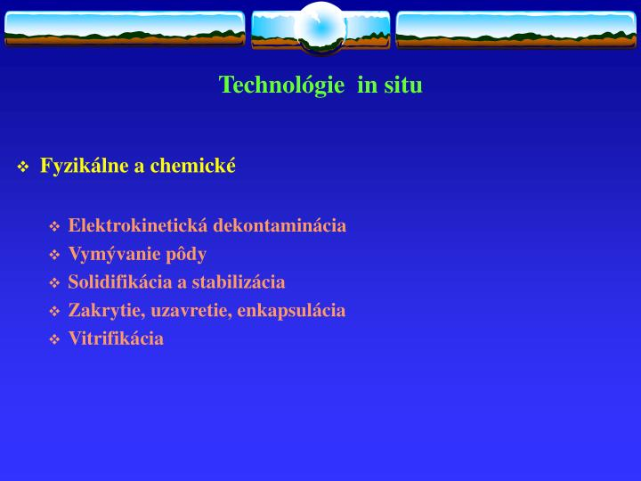 Technológie  in situ