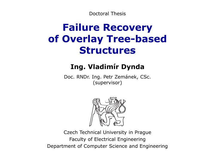 Failure recovery of overlay tree based structures