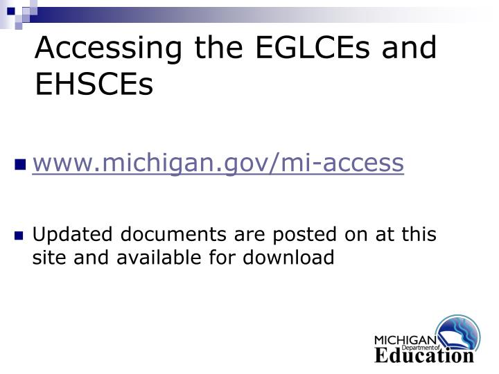 Accessing the EGLCEs and EHSCEs