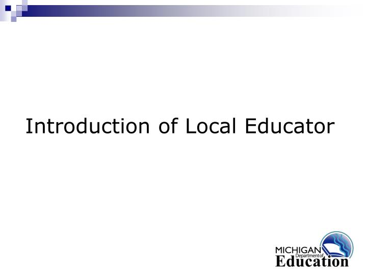 Introduction of Local Educator