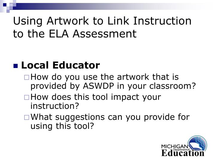 Using Artwork to Link Instruction to the ELA Assessment