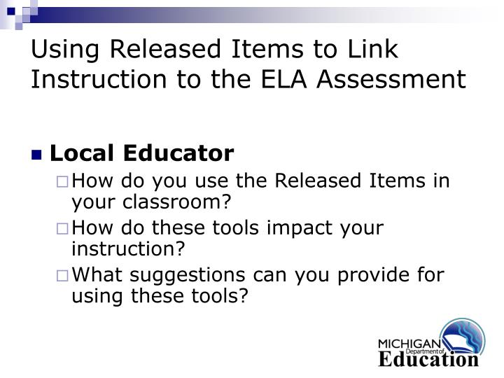 Using Released Items to Link Instruction to the ELA Assessment